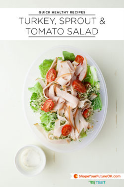 turkey sprout and tomato salad